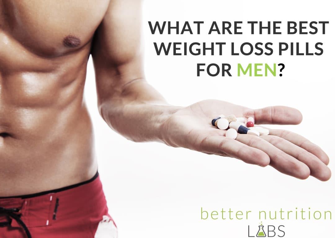Best Weight Loss Pills For Men Revealed  Weight Loss Pills For Men