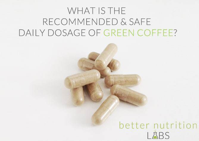 Whats The Recommended Safe Daily Dosage Of Green Coffee