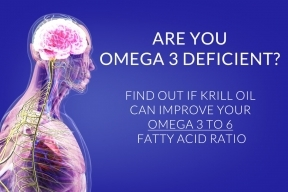 Are you Omega 3 Deficient? Can Krill oil improve your Omega 3 to 6 fatty acid ratio?