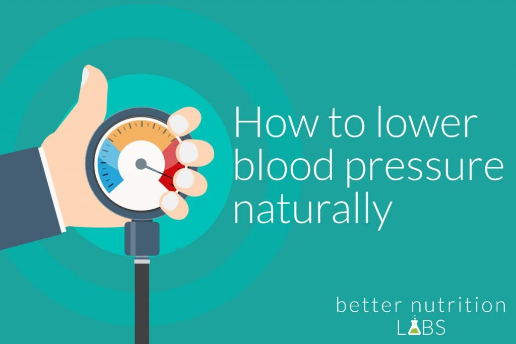 lower blood pressure naturally 1024x683 - How to lower blood pressure naturally + the best supplements for hypertension